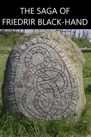 The Saga of Friedrir Black-Hand