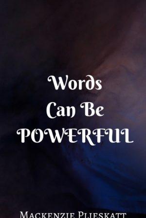 Words Can be Powerful