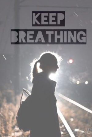 Keep Breathing (Not Finshed)