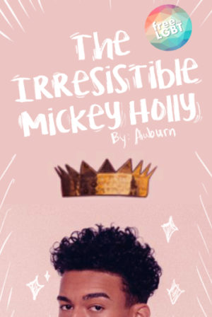 The Irresistible Mickey Holly