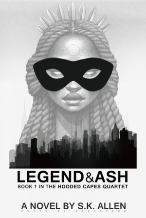 Legend&Ash (Book One in the Hooded Capes Quartet)