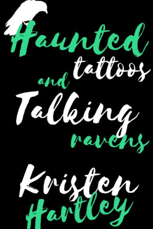 Haunted Tattoos and Talking Ravens