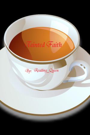 Tainted faith