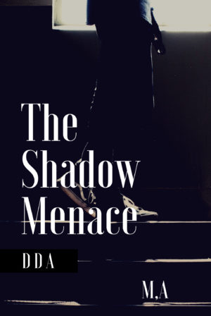 The Shadow menace