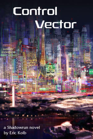 Control Vector - An Unofficial Shadowrun Novel