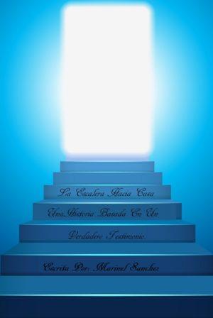La Escalera Hacia Casa