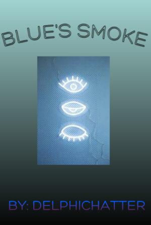 Blue's Smoke
