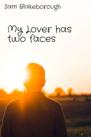 My Lover has two faces