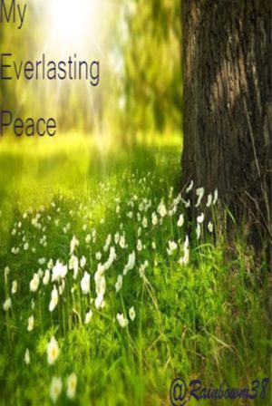 My Everlasting Peace