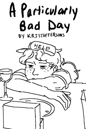 A Particularly Bad Day
