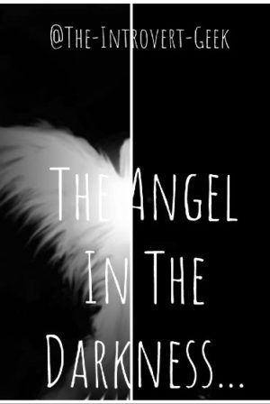 The Angel in The Darkness