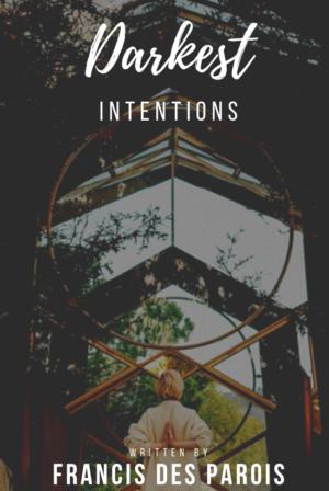 Darkest Intentions