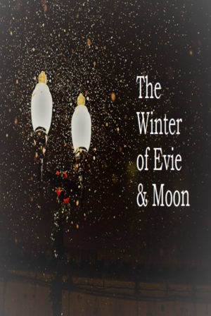 The Winter of Evie & Moon