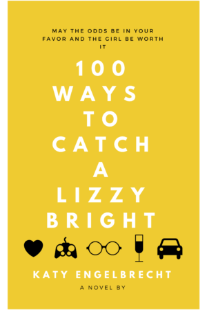 100 Ways to Catch a Lizzy Bright