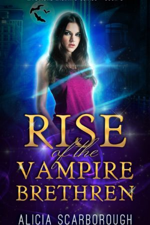 Rise of the Vampire Brethren: Mystical Mishaps Series Book 2 Sample