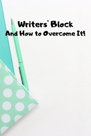 Writers' Block and How to Overcome It!