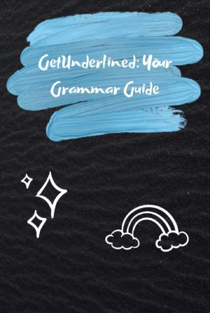 GetUnderlined: Your Grammar Guide!