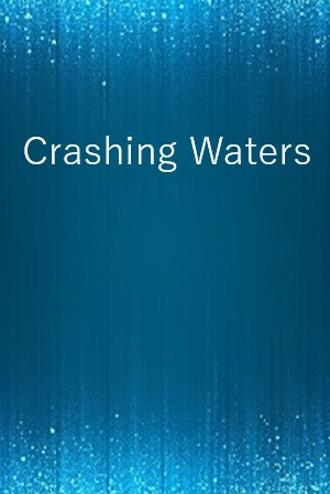 Crashing Waters
