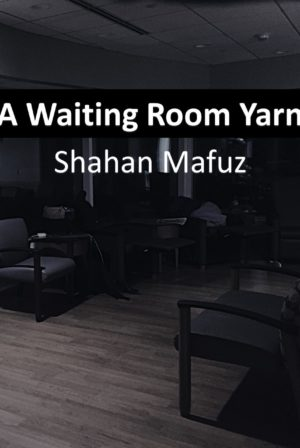 A Waiting Room Yarn