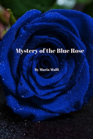 Mystery of the Blue Rose