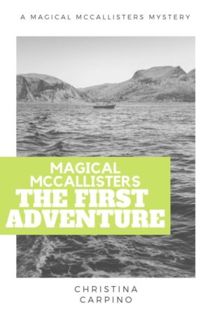 Magical McCallisters: The First Adventure