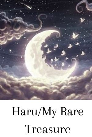 Haru/My Rare Treasure