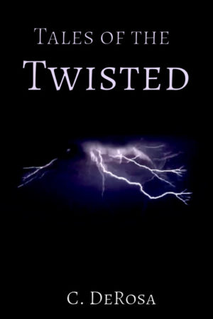 Tales of the Twisted