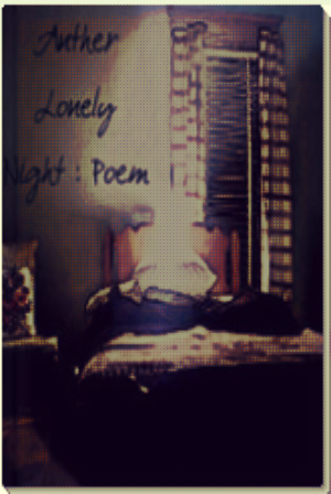 Anther Lonely Night - Poem