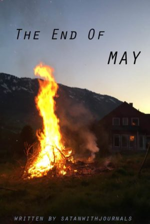 The End Of May