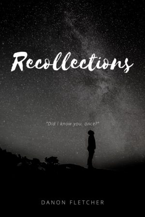 Recollections I