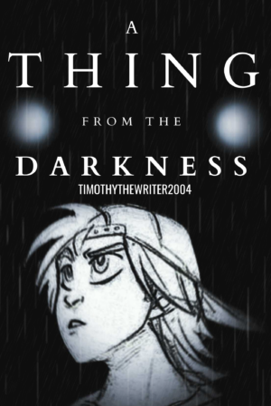 A Thing From The Darkness