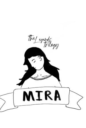 Mira of Taelshin LEGENDS TRILOGY, BOOK ONE (unfinished)