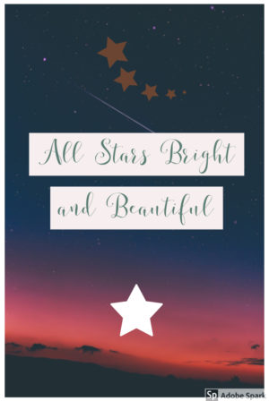 All Stars Bright and Beautiful
