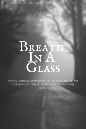 Breath in a Glass