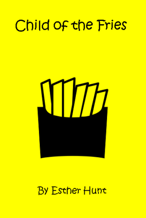 Child of the Fries