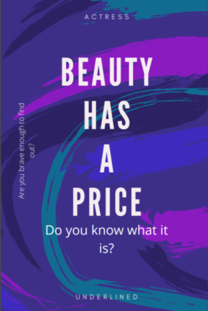 Beauty Has A Price: A love story