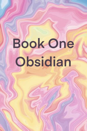 Eternal night book one obsidian (chapter's one-seven)