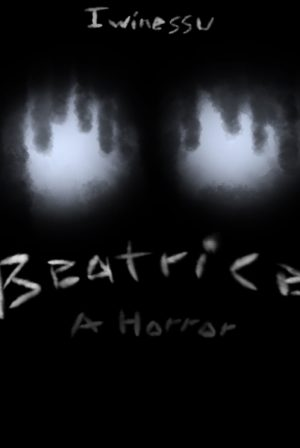 Beatrice - A horror