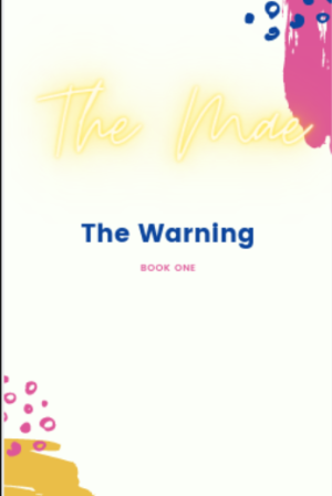 The Mae: The Warning