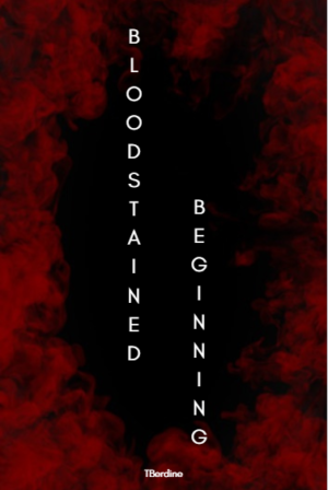 Bloodstained Beginning