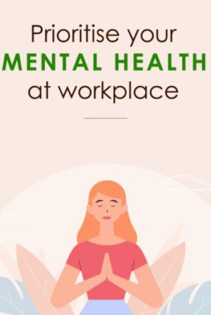 How do you prioritise mental health at the workplace?