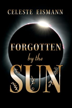 Forgotten by the Sun