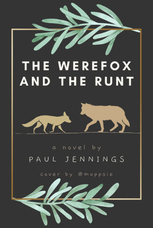 The Werefox and the Runt