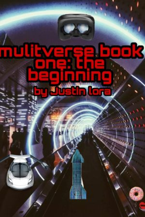 Multiverse book one: the beginning